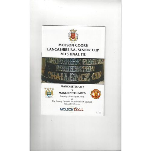 Manchester City v Manchester United Lancashire Senior Cup Final Football Programme 2013/14