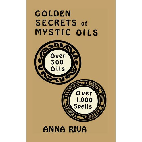 Golden Secrets of Mystic Oils Book