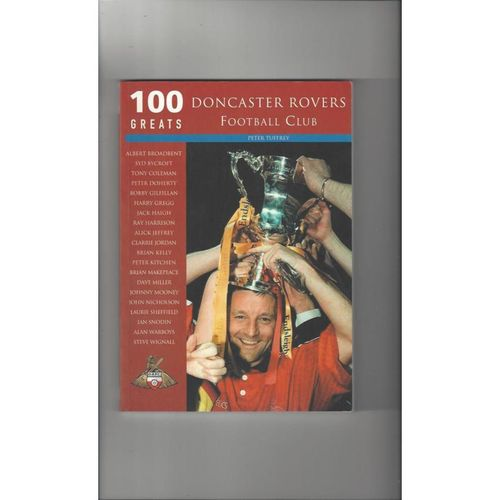 Doncaster Rovers - 100 Greats Football Book 2003