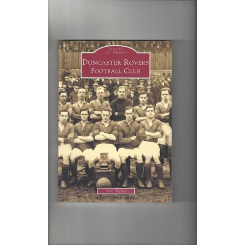 Doncaster Rovers - Images of Sport Football Bool 2001
