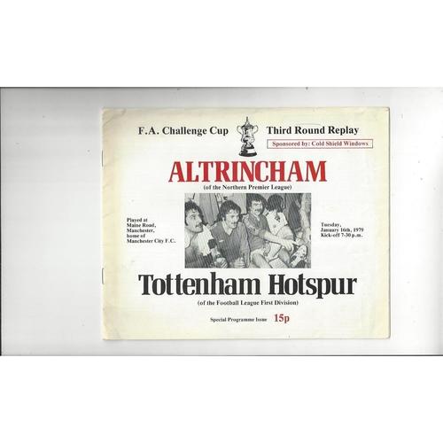 Altrincham v Tottenham Hotspur FA Cup Rep Football Programme 1978/79 @ Man City
