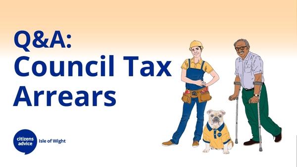 Q&A: Council Tax Arrears