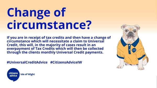 Change of circumstances and need to apply for Universal Credit?