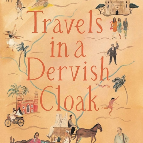 Isambard Wilkinson - Travels in a Dervish Cloak
