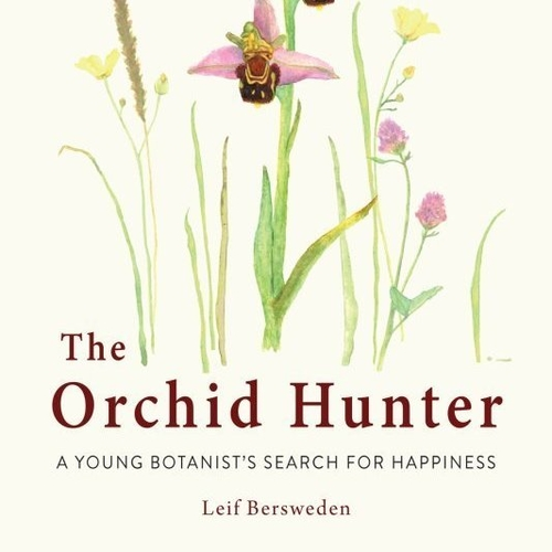 Leif Bersweden - The Orchid Hunter