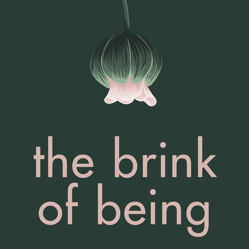 The Brink of Being - talking about miscarriage