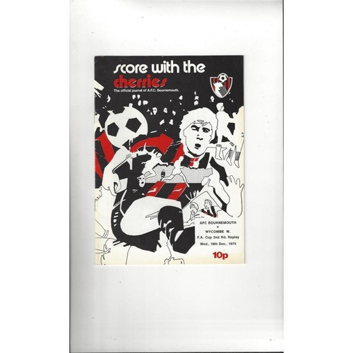 Bournemouth v Wycombe Wanderers FA Cup Replay Football Programme 1974/75