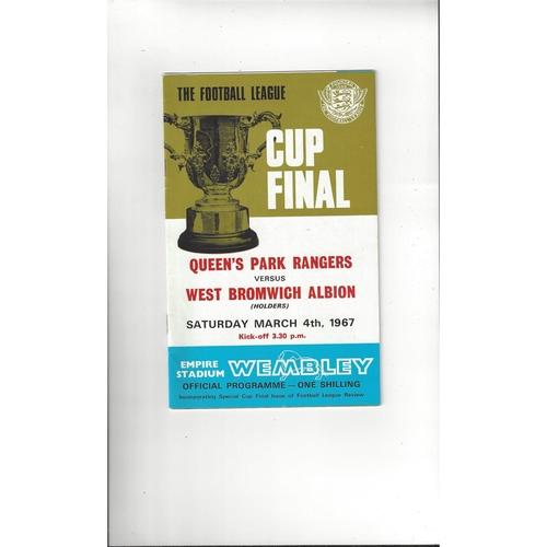 1967 Queens Park Rangers v West Bromwich Albion League Cup Final Football Programme + League Review