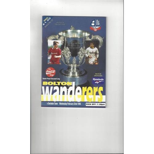 1994/95 Bolton Wanderers v Swindon Town League Cup Semi Final Football Programme + Insert