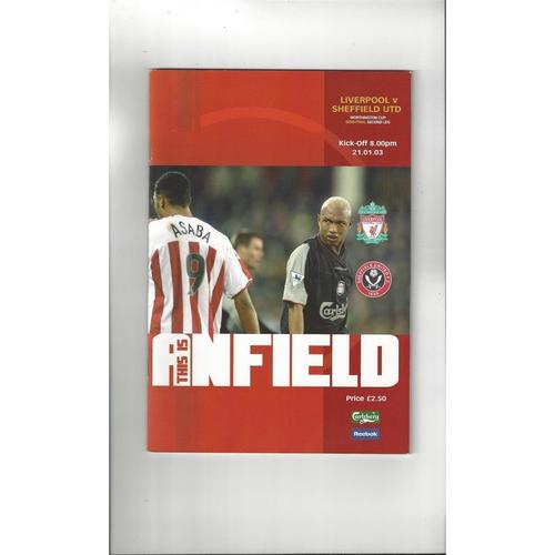 2002/03 Liverpool v Sheffield United League Cup Semi Final Football Programme