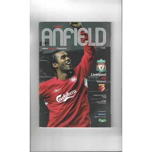 2004/05 Liverpool v Watford League Cup Semi Final Football Programme