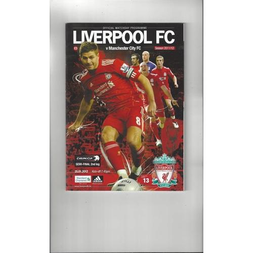 2011/12 Liverpool v Manchester City League Cup Semi Final Football Programme