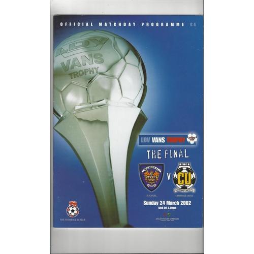 2002 Blackpool v Cambridge United LDV Vans Trophy Final Football Programme