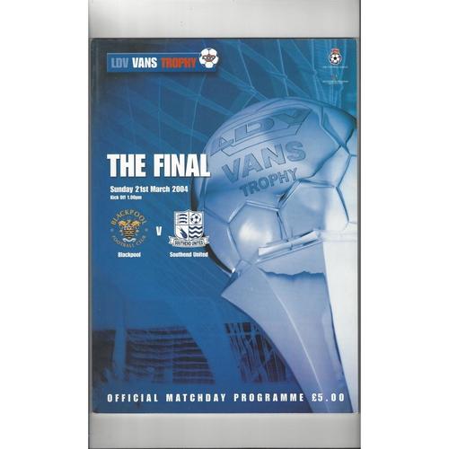 2004 Blackpool v Southend United LDV Vans Trophy Final Football Programme