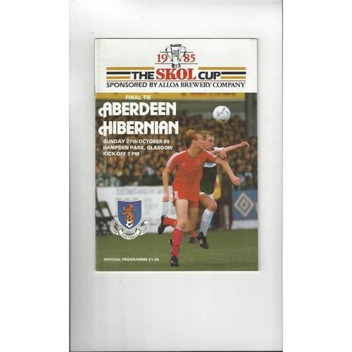 1985 Aberdeen v Hibernian Scottish League Cup Final Football Programme