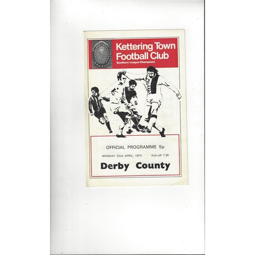 Kettering Town v Derby County Friendly Football Programme 1973/74