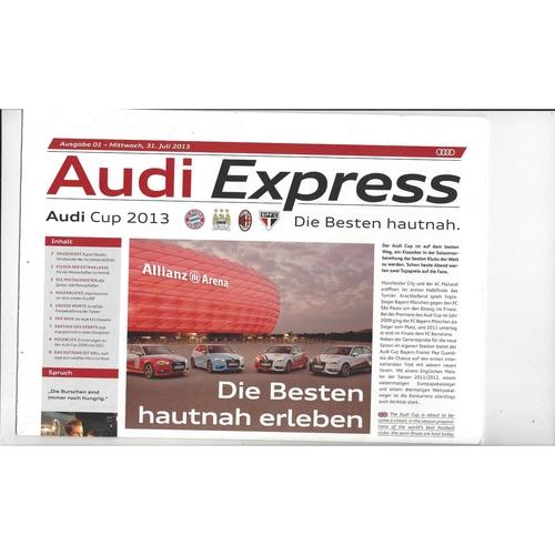 Audi Cup Bayern Munich, Manchester City, AC Milan, FC Sao Paulo 2013 - 31st July
