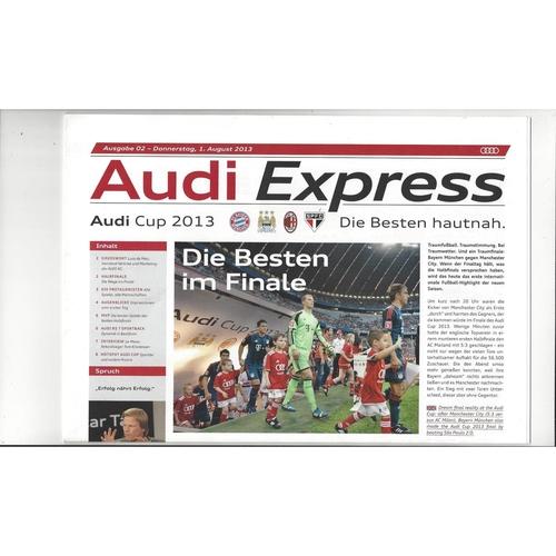Audi Cup Final Bayern Munich, Manchester City, AC Milan, FC Sao Paulo 2013
