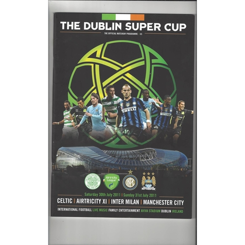 The Dublin Super Cup Celtic Manchester City, Inter Milan & Airtricity Football Programme + 2 Team Sheets 2011/12