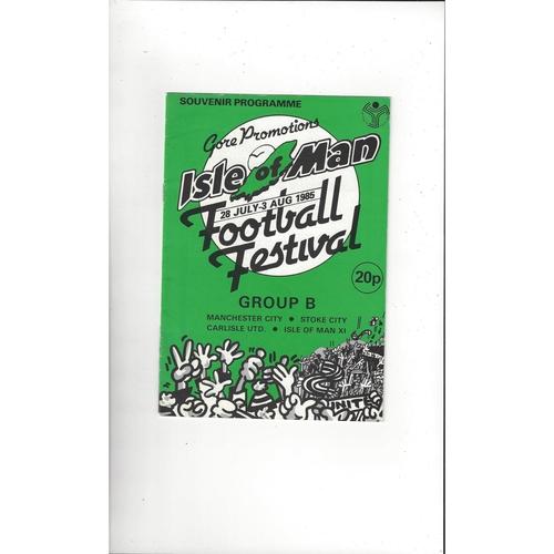 Isle Of Man Football Festival Manchester City, Stoke, Carlisle & IOM Football Programme 1985/86