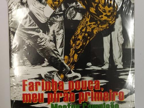 Farinha pouca,  meu pirão primeiro (CD)
