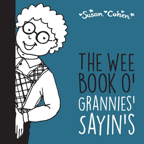 TWO BESTSELLERS FUR A TENNER!  THE WEE BOOK O' GRANNIES' SAYIN'S