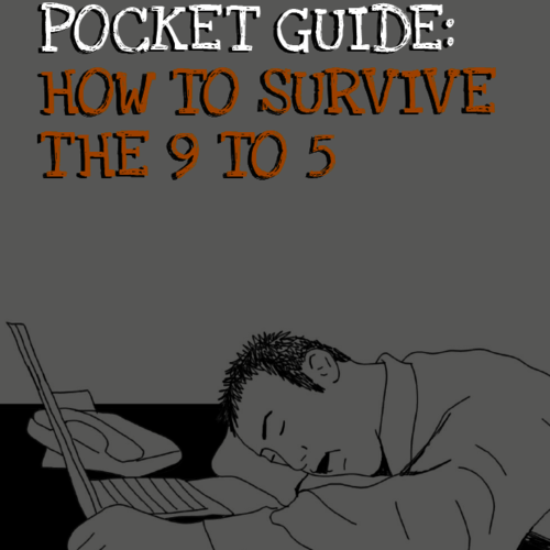 A GUY SCUNNERT POCKET GUIDE - HOW TO SURVIVE THE 9 TO 5