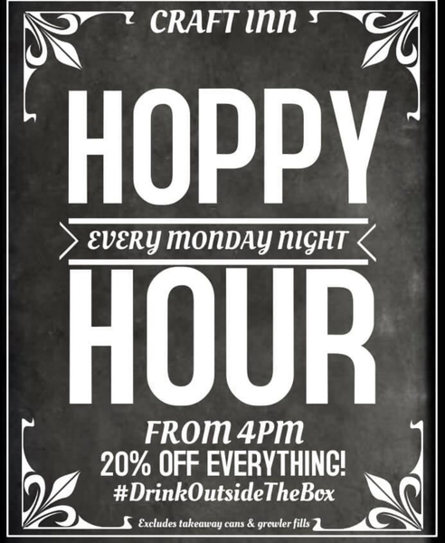 Hoppy Monday's (20% off all items in store)