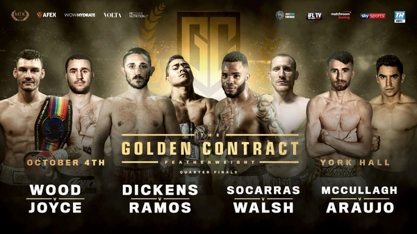 Joyce draws Wood, Dickens clashes Ramos, Socarras meets Walsh while McCullaugh challenges Araujo opening Golden Contract action!!
