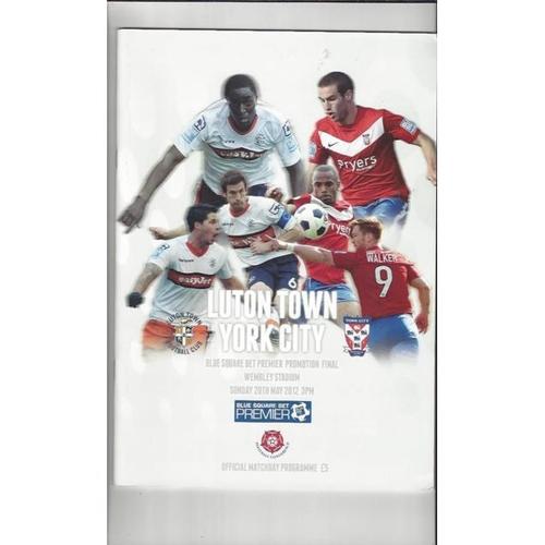 2012 Luton Town v York City Play Off Final Football Programme