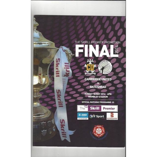 2014 Cambridge United v Gateshead Play Off Final Football Programme