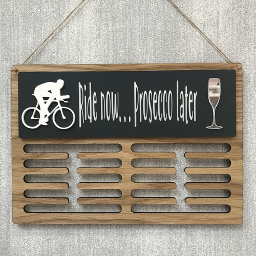 "Medal display hanger "" Bike now ,, Prosecco later"