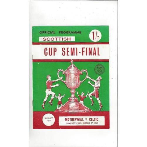 1965 Motherwell v Celtic Scottish Cup Semi Final Football Programme