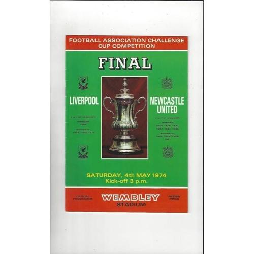 1974 Liverpool v Newcastle United FA Cup Final Football Programme