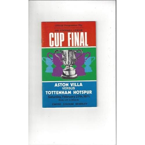 1971 Aston Villa v Tottenham Hotspur League Cup Final Football Programme + League Review