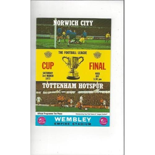 1973 Norwich City v Tottenham Hotspur League Cup Final Football Programme + League Review
