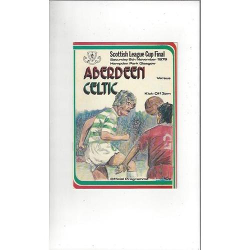 1976 Aberdeen v Celtic Scottish League Cup Final Football Programme