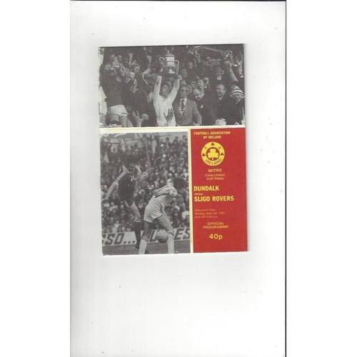 1981 Dundalk v Sligo Rovers FAI Cup Final Football Programme