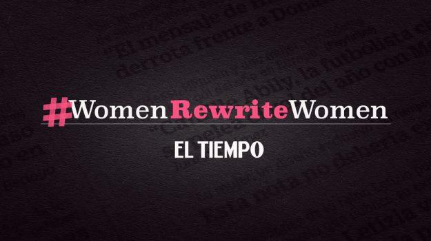 El Tiempo: Mujeres Reescriben Mujeres