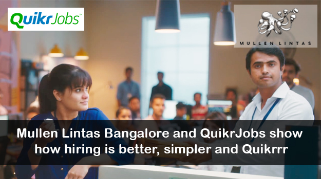 Mullen Lintas and Quikr Jobs show how hiring is better, simpler and Quikrrr