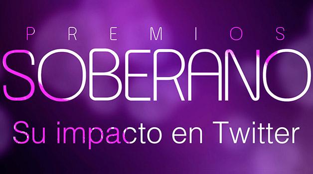 Premios Soberano: Su Impacto en Twitter