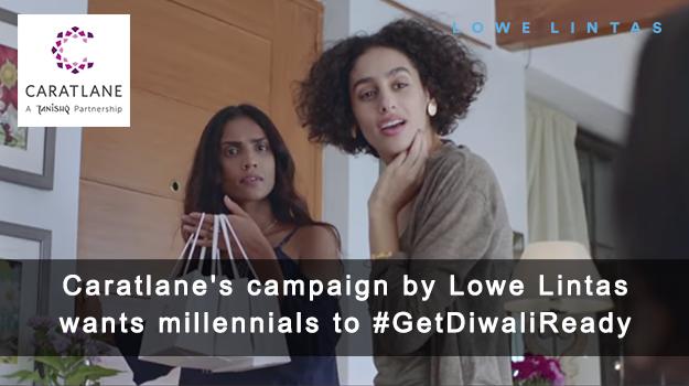 Caratlane's campaign by Lowe Lintas wants millenials to #GetDiwaliReady