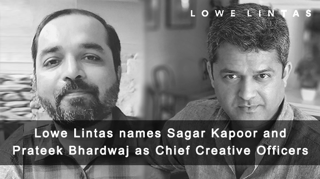 Lowe Lintas names Sagar Kapoor and Prateek Bhardwaj as Chief Creative Officers