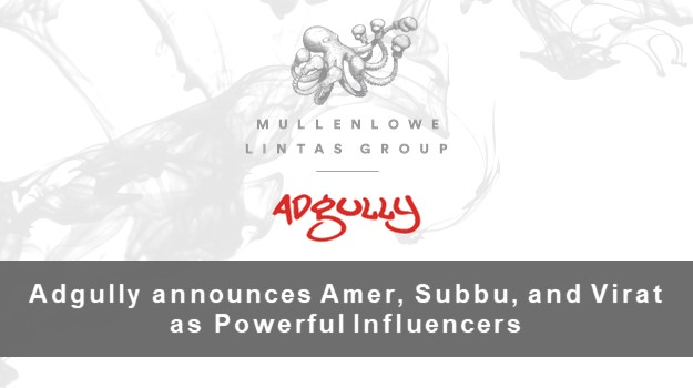 Adgully announces Amer, Virat and Subbu as Powerful Influencers