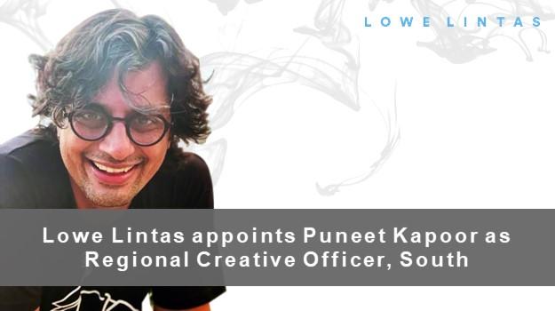 Lowe Lintas appoints Puneet Kapoor as Regional Creative Officer, South