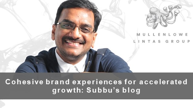 Subbu's Blog: Cohesive brand experiences for accelerated growth
