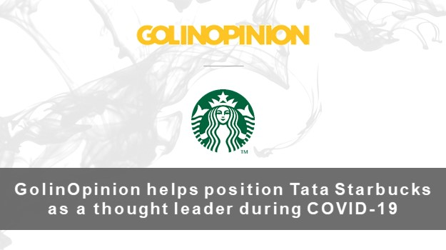 GolinOpinion helps position Tata Starbucks as a thought leader during COVID-19