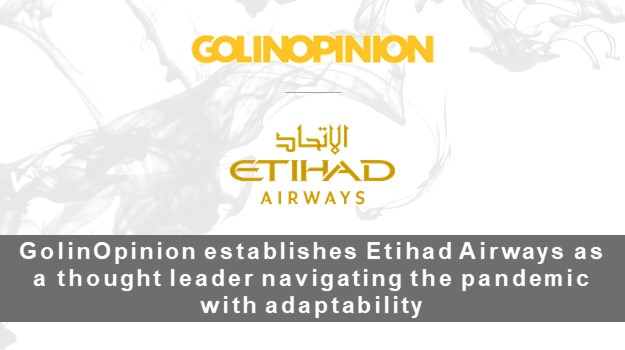 GolinOpinion establishes Etihad Airways as a thought leader navigating the pandemic with adaptability