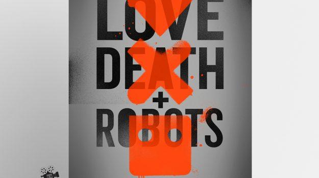 Ljubav, smrt i roboti – serija za ostanak kod kuće