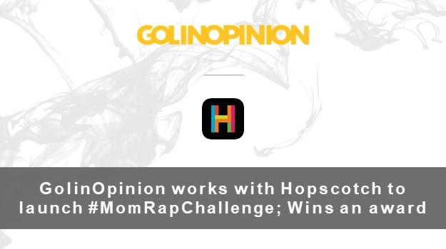 GolinOpinion works with Hopscotch to launch #MomRapChallenge